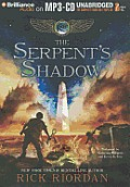 Kane Chronicles #03: The Serpent's Shadow