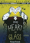Tales from the Five Kingdoms #03: The Heart of Glass
