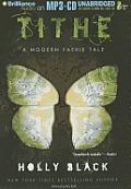 Tithe: A Modern Faerie Tale (Modern Faerie Tale)