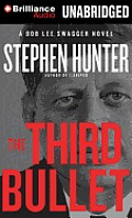 The Third Bullet (Bob Lee Swagger Novels) Cover