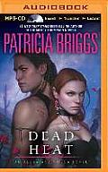 Alpha & Omega #4: Dead Heat by Patricia Briggs