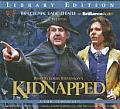 Robert Louis Stevenson's Kidnapped (Colonial Radio Theatre on the Air)