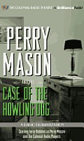 Perry Mason #04: Perry Mason and the Case of the Howling Dog