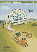Bed & Biscuit #02: Wild Times at the Bed & Biscuit