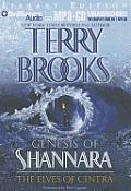 Genesis of Shannara #2: The Elves of Cintra: Genesis of Shannara