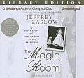 The Magic Room: A Story about the Love We Wish for Our Daughters [With CDROM]