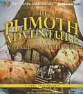 The Plimoth Adventure: Voyage of Mayflower: A Radio Dramatization