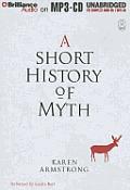 Myths #1: A Short History of Myth