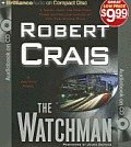 Elvis Cole/Joe Pike Novels #11: The Watchman Cover