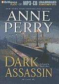 Dark Assassin (William Monk Novels)