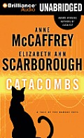 Barque Cats #2: Catacombs: A Tale Of The Barque Cats by Anne Mccaffrey