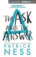 Chaos Walking Trilogy #02: The Ask and the Answer