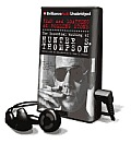Fear and Loathing at Rolling Stone: The Essential Writing of Hunter S. Thompson [With Earbuds]