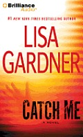 Detective D.D. Warren Novels #6: Catch Me