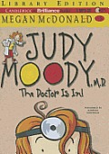 Judy Moody #05: Judy Moody, M.D.: The Doctor Is In!