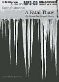 A Fatal Thaw (Kate Shugak Mysteries)