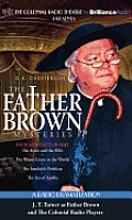The Father Brown Mysteries: The Actor and the Alibi/The Worst Crime in the World/The Insoluble Problem/The Eye of Apollo