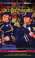 The Adventures of Old Ironsides: A Radio Dramatization