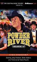 Powder River, Season 4: A Radio Dramatization