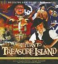 Return to Treasure Island: A Radio Dramatization