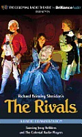 The Rivals: A Radio Dramatization