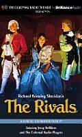 The Rivals: A Radio Dramatization