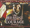 The Red Badge of Courage: A Radio Dramatization (Colonial Radio Theatre on the Air)