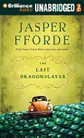 The Last Dragonslayer (Chronicles of Kazam)