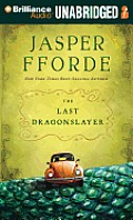 The Last Dragonslayer (Chronicles of Kazam)