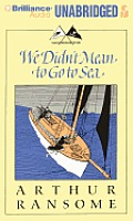 Swallows and Amazons #7: We Didn't Mean to Go to Sea