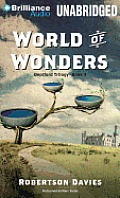 Deptford Trilogy #3: World of Wonders Cover
