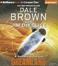 Dale Brown's Dreamland #01: Dreamland: A Dreamland Thriller