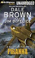 Dale Brown's Dreamland #4: Piranha: A Dreamland Thriller