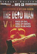 Dead Man #01: The Dead Man Vol 1: Face of Evil, Ring of Knives, Hell in Heaven
