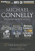 The Harry Bosch Novels: The Black Echo, the Black Ice, the Concrete Blonde (Harry Bosch)