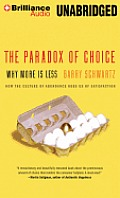 The Paradox of Choice: Why More Is Less Cover