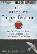 The Gifts of Imperfection: Let Go of Who You Think You're Supposed to Be and Embrace Who You Are Cover