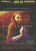 WWW Trilogy #3: WWW: Wonder