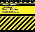 Faulkner's Short Stories (Cliffs Notes)
