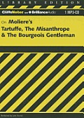 Tartuffe, the Misanthrope & the Bourgeois Gentleman (Cliffs Notes)