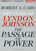 Passage of Power The Years of Lyndon Johnson