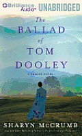 The Ballad of Tom Dooley (Ballad Novels) Cover