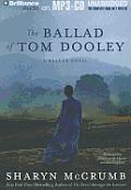 The Ballad of Tom Dooley (Ballad Novels)