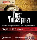First Things First: Understand Why So Often Our First Things Aren't First Cover