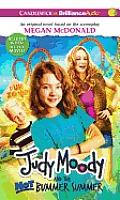 Judy Moody and the Not Bummer Summer (Judy Moody)