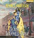 Death Warmed Over (Dan Shamble, Zombie P.I.)