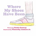 Where My Shoes Have Been