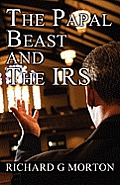 The Papal Beast and the IRS