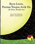Byen Lwen, Poutan Toujou Avek Ou