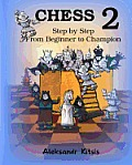 Chess, Step by Step: From Beginner to Champion-2